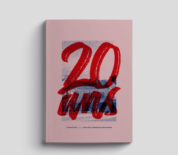 Hors-série Zérodeux Les 20 ans du Grand Café - Le Grand Café